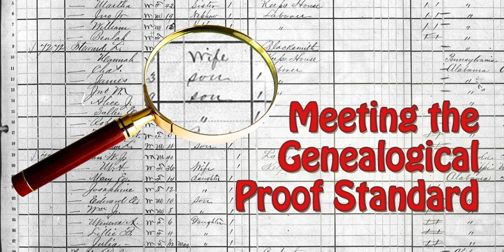 Meeting the Genealogical Proof Standard
